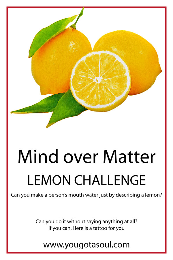 mind over matter lemon challenge